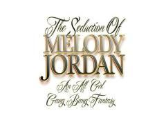 The Seduction Of Melody Jordan
