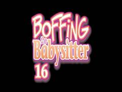 Boffing The Babysitter 16